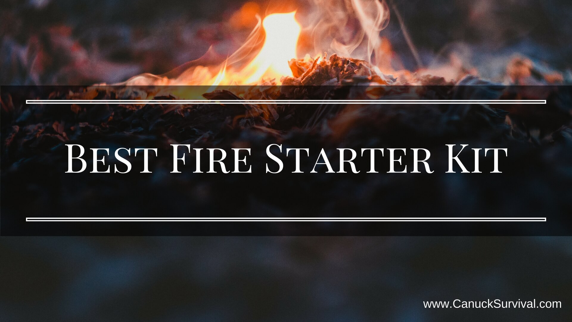 Best Fire Starter Kit