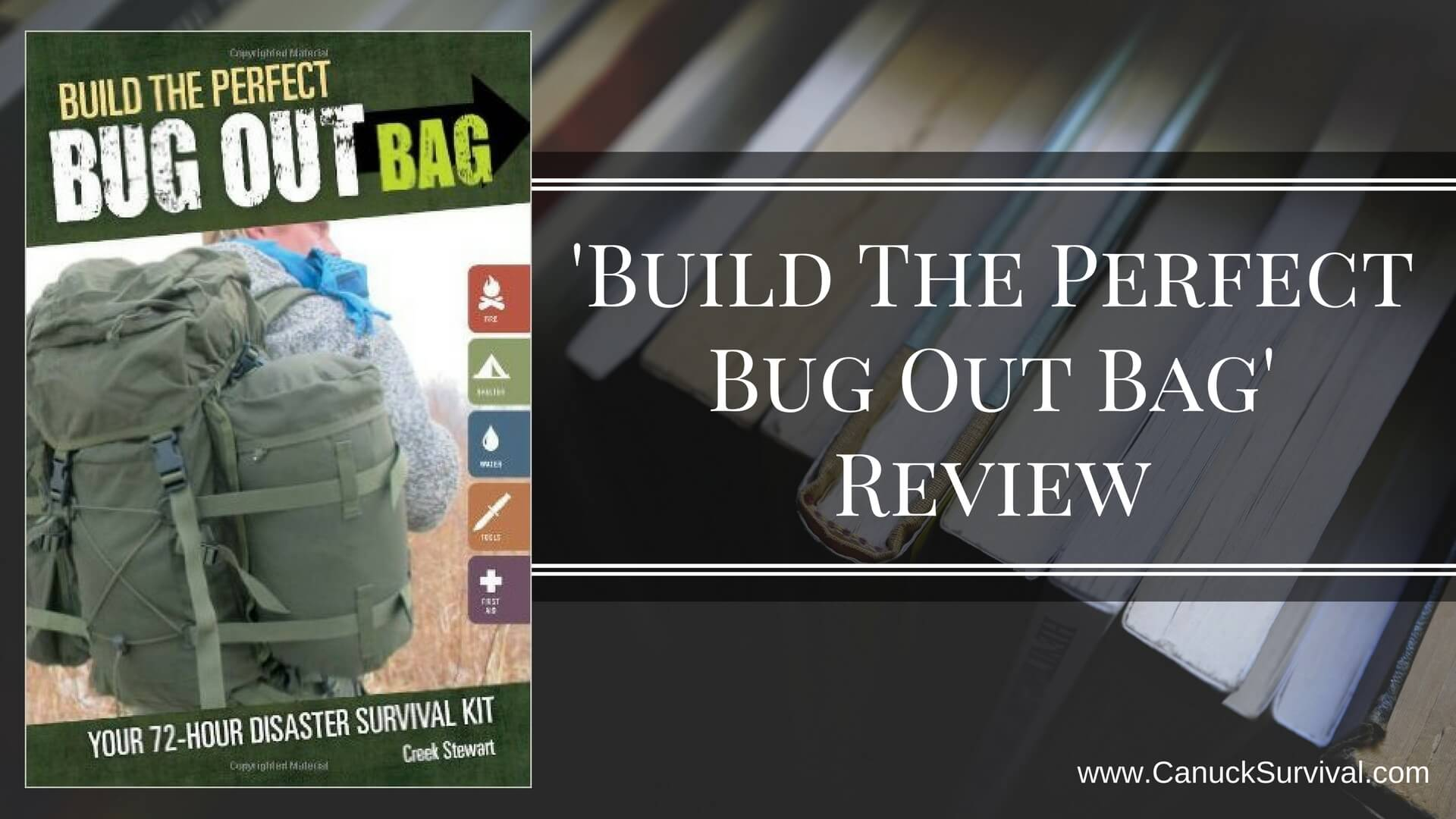 Build The Perfect Bug Out Bag Review