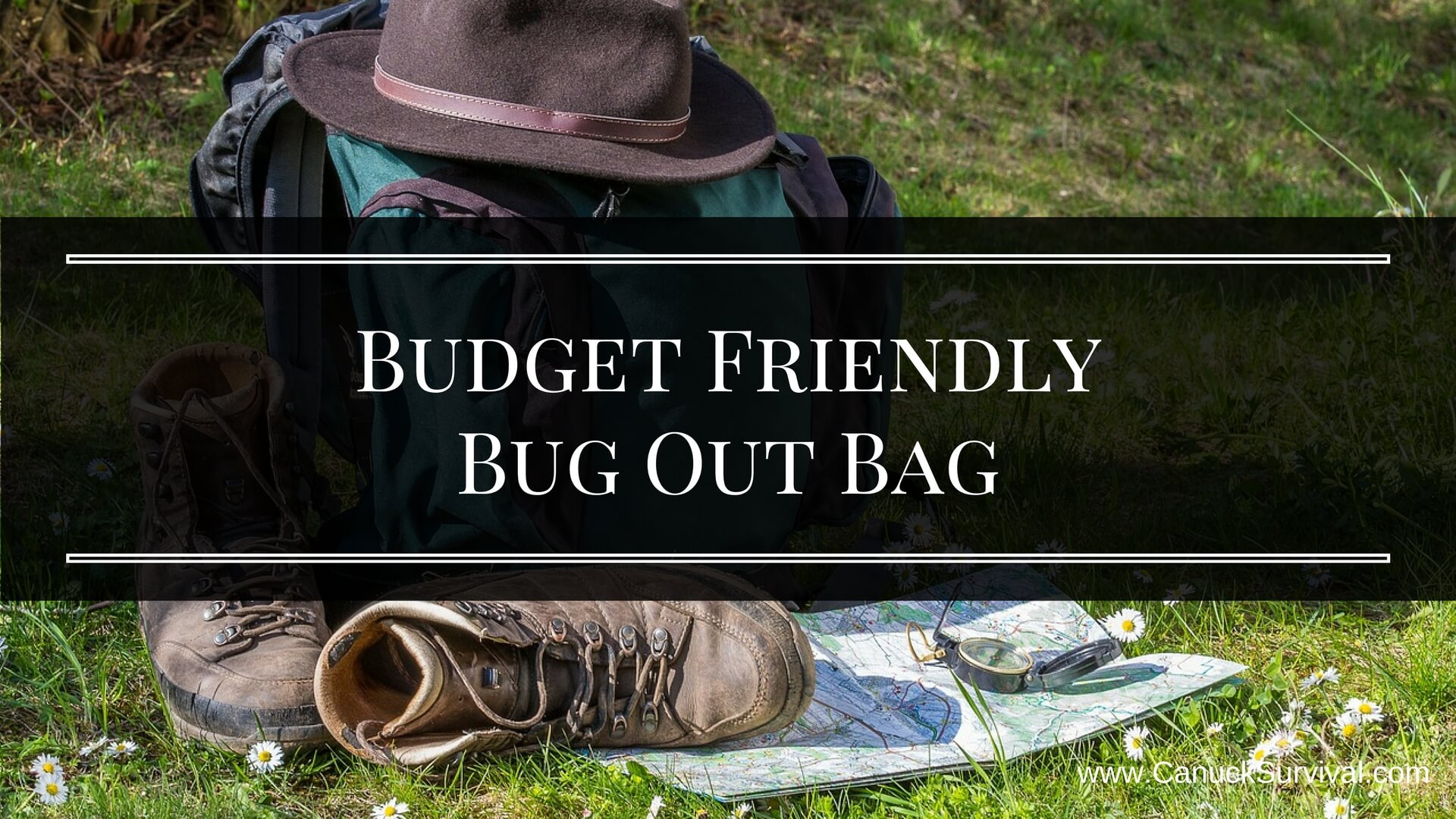 Budget Friendly Bug Out Bag