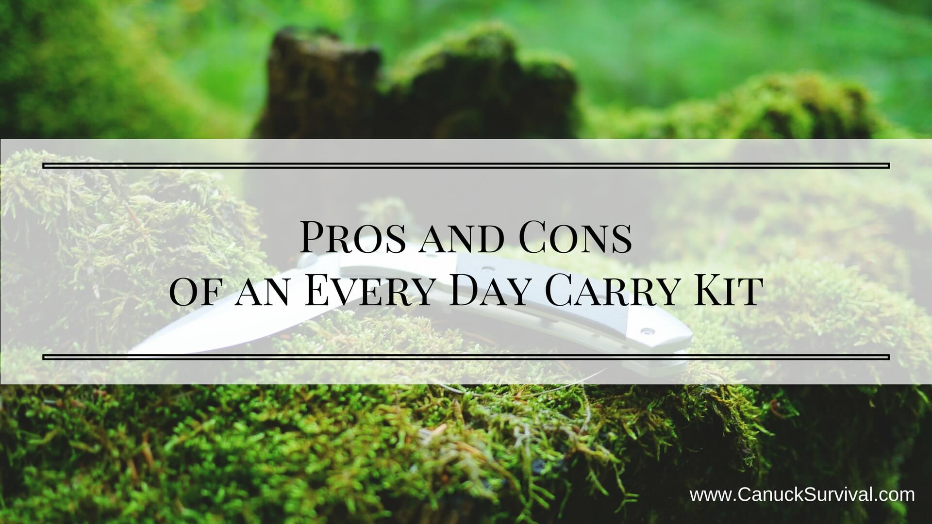 Pros and Cons of an Every Day Carry Kit (EDC)